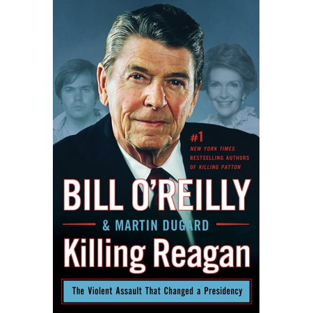 734 Series - Killing Reagan : The Violent Assault That Changed a Presidency