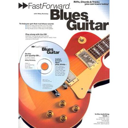 Fast Forward (Music Sales): Fast Forward - Blues Guitar: Riffs, Chords & Tricks You Can Learn Today! (Other) Delta Blues Guitar Tabs
