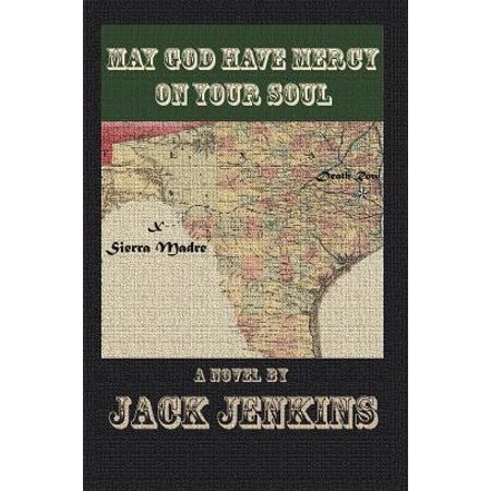 May God Have Mercy on Your Soul - eBook