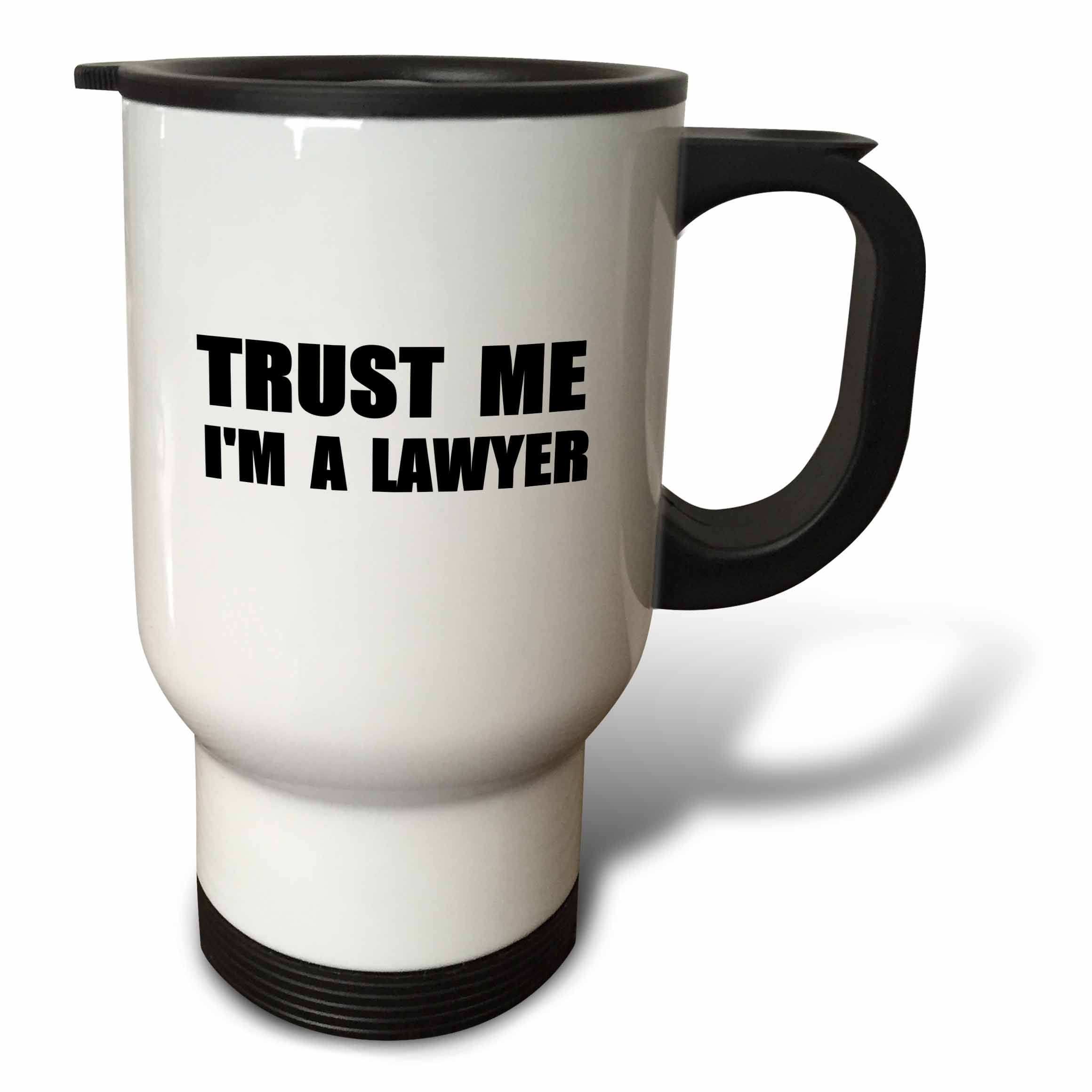 3dRose Trust me Im a Lawyer - fun Law humor - funny job work office gift, Travel Mug, 14oz, Stainless Steel