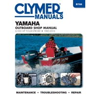 Clymer Marine: Yamaha 4-Stroke OB 6-100 Hp, 1985-2013 (Paperback)