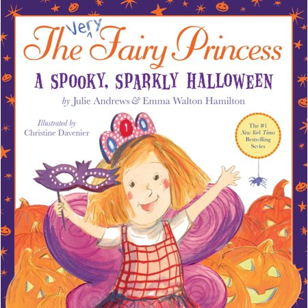 The Very Fairy Princess: A Spooky, Sparkly Halloween - eBook - Trixie The Halloween Fairy
