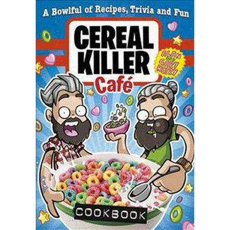 Cereal Killers (Cereal Killer Cafe Cookbook)