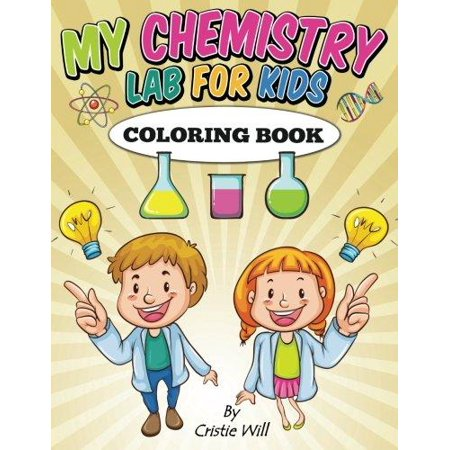 My Chemistry Lab For Kids Coloring Book
