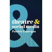 Theatre and Social Media - eBook