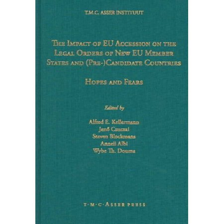 The Impact Of Eu Accession On The Legal Orders Of New Eu Member States And Pre  Candidate Countries