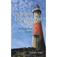The British Lighthouse Trail (Paperback)