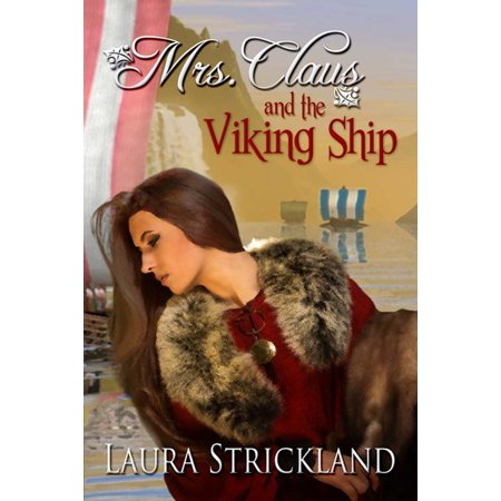 Mrs Claus Crochet - Mrs. Claus and the Viking Ship - eBook