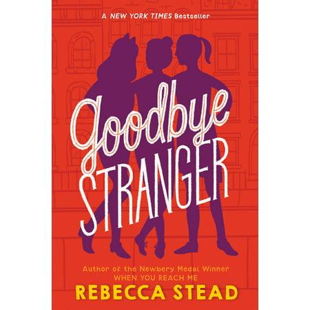 Goodbye Stranger (Goodbye House)