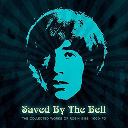 Saved By The Bell: The Collected Works Of Robin Gibb 1968-1970 (Soleil Moon Frye Saved By The Bell)