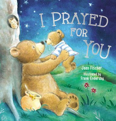 I Prayed for You (Hardcover)