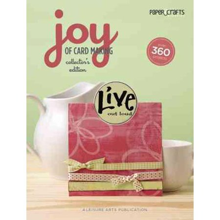 Paper Crafts: Joy of Card Making