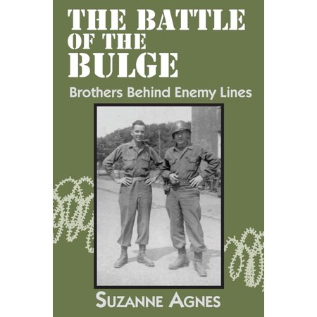 The Battle of the Bulge : Brothers Behind Enemy