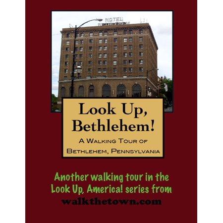 A Walking Tour of Bethlehem, Pennsylvania - eBook ()