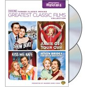TCM Greatest Classic Films: Broadway Musicals Show Boat   Annie Get Your Gun   Seven Brides For Seven Brothers   Kiss Me... by TIME WARNER