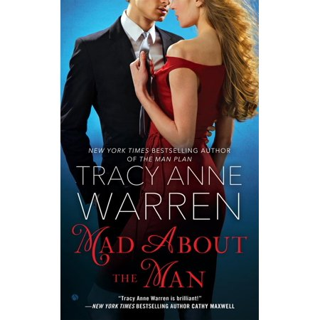 Mad About the Man - eBook (Mad About The Man Tracy Anne Warren)