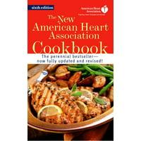 The New American Heart Association Cookbook : A Cookbook