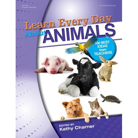 Learn Every Day about Animals : 100 Best Ideas from (Best Technology Tools For Teachers)