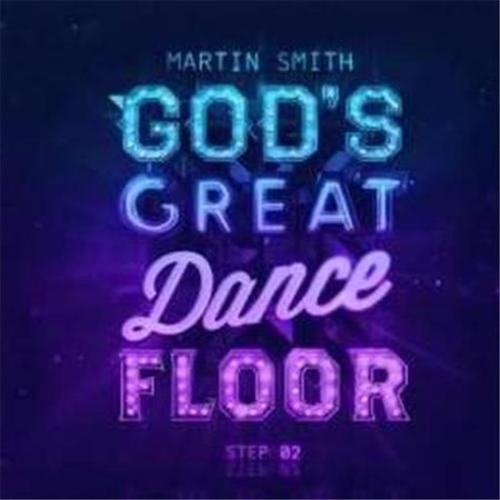 Martin Smith   Gods Great Dance Floor Step 2  Cd