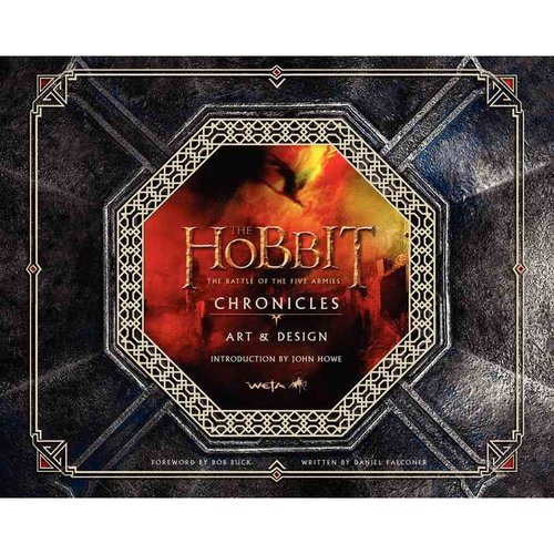 The Hobbit: The Battle of the Five Armies: Chronicles: Art & Design