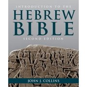 Introduction to the Hebrew Bible : And Deutero-Canonical Books