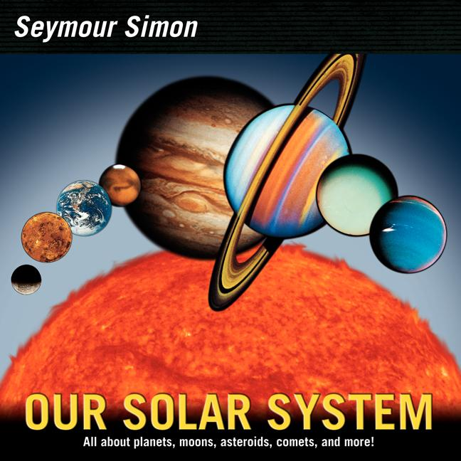Our Solar System : Revised Edition