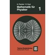 Teubner Studienbcher Physik: Mathematik Fr Physiker : Grundkurs (Edition 2) (Paperback)