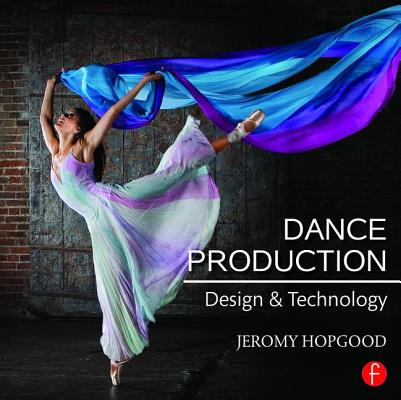 Dance Production : Design and Technology