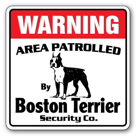 BOSTON TERRIER Security Decal Area Patrolled pet dog owner puppy breeder