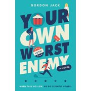 Your Own Worst Enemy (Hardcover)