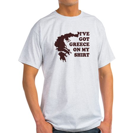 I've GOT GREECE ON MY SHIRT T Ash Grey T-Shirt - Light T-Shirt - (Poster Ash Grey T-shirt)
