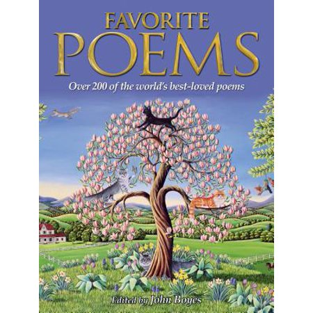 Favorite Poems : Over 200 of the World's Best-Loved (Best Poems For Teens)
