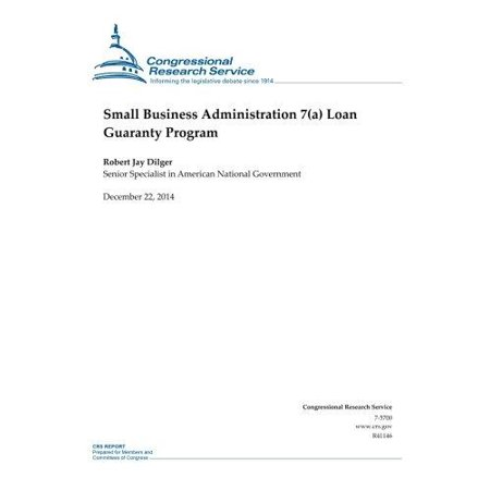 Small Business Administration 7 A  Loan Guaranty Program