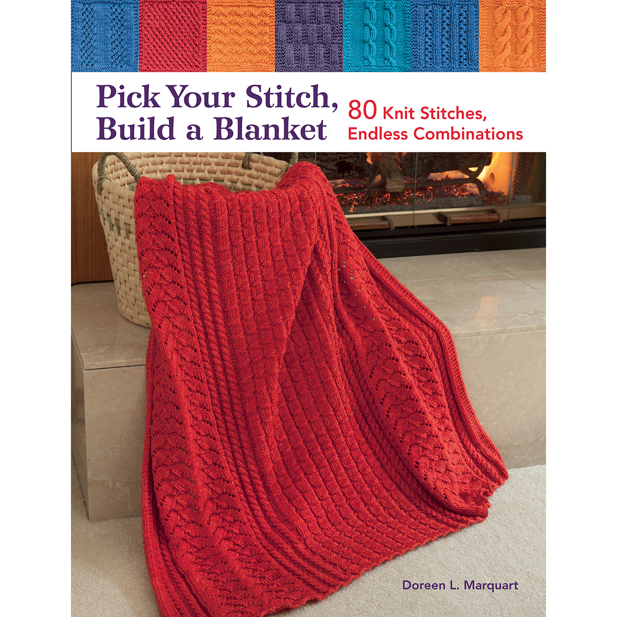Martingale & Company-Pick Your Stitch, Build A Blanket