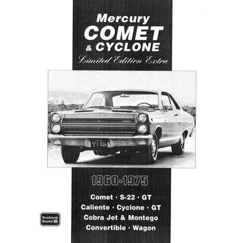 Mercury Comet & Cyclone: 1960-1975: Limited Edition Extra