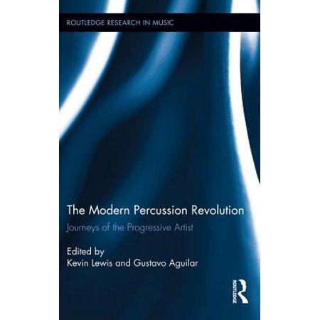 The Modern Percussion Revolution - - Modern Percussion