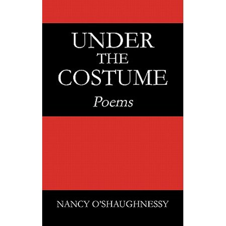 Under the Costume : Poems