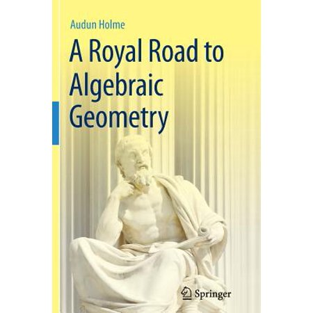 Road Frame Geometry (A Royal Road to Algebraic Geometry )