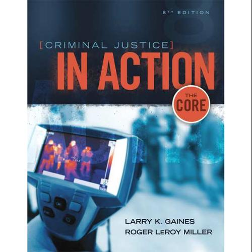 CENGAGE LEARNING 9781305261075 Book,Criminal Justice In Action The Core