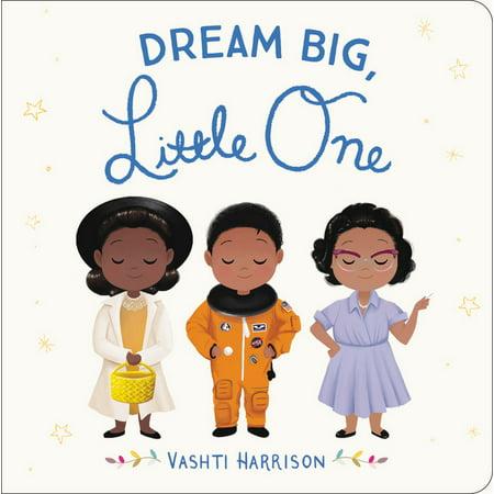 Dream Big, Little One (Board Book) (Dream A Little Dream Of Me Ella)