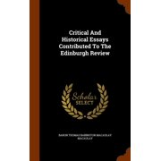 Critical and Historical Essays Contributed to the Edinburgh Review