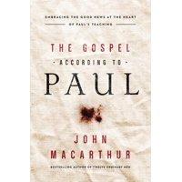 The Gospel According to Paul (Hardcover)