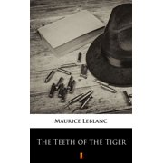 The Teeth of the Tiger - eBook