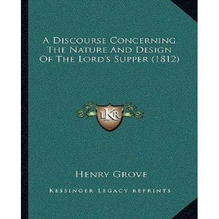 A Discourse Concerning the Nature and Design of the Lord's Supper (1812) - image 1 of 1