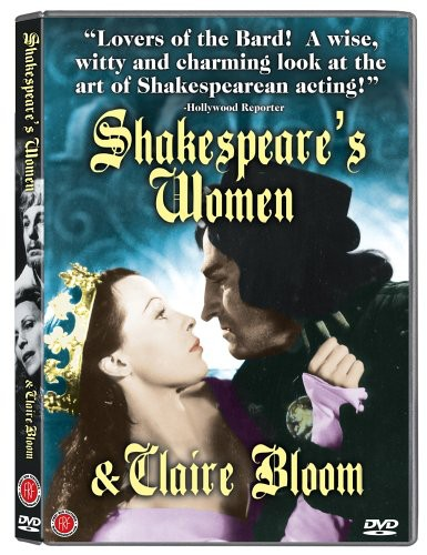 Shakespeare's Women & Claire Bloom by FIRST RUN FEATURES