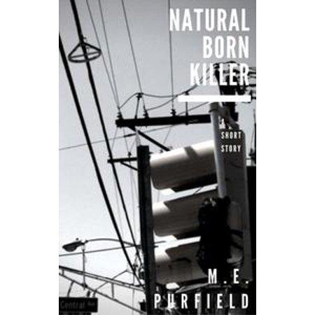 Natural Born Killer - eBook