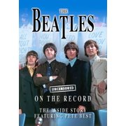 The Beatles - Uncensored On the Record - eBook