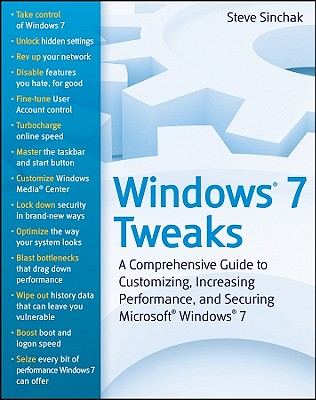 Windows 7 Your Way: Speed Up and Customize Windows