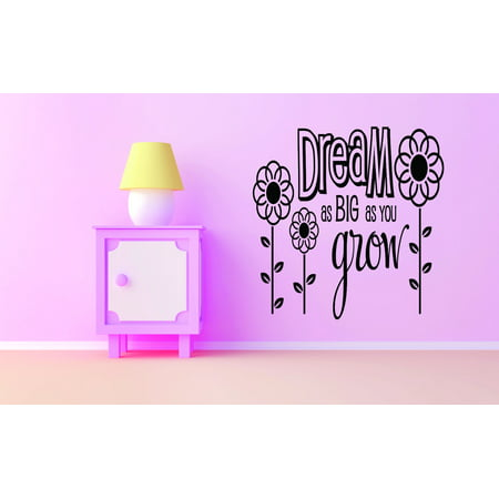 Custom Wall Decal Dream As Big As You Grow Flower Design Baby Girl Bed