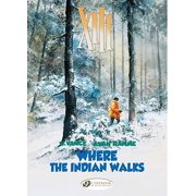 Where the Indian Walks